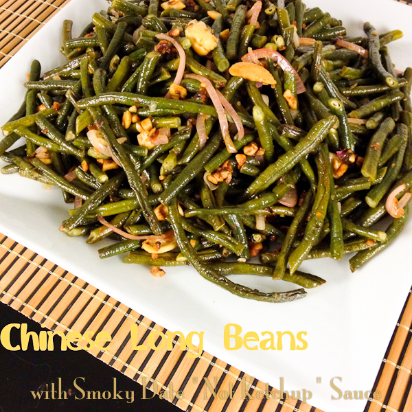 "Chinese Long Beans and Cashews in Smoky Date ""Not Ketchup"" Sauce"