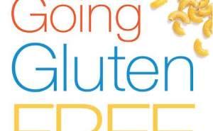 MAYO CLINIC Going Gluten Free